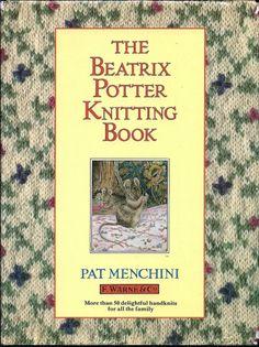 The Beatrix Potter Knitting Book by Pat Menchini (Hardback, 1987)