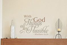 With God all things are possible. - Matthew 19:26 v3 Wall Decal