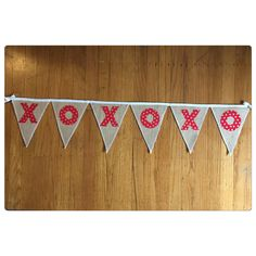 A personal favorite from my Etsy shop https://www.etsy.com/listing/581208329/xoxoxo-natural-burlap-banner-red-with