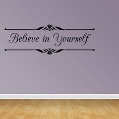 Wall Decal Quote Believe in Yourself Decal Wall Quote Sayings Stickers Quotes Vinyl Inspirational (GD2)