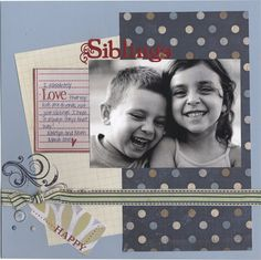 12x12 Siblings Page - could also be used as a masculine layout
