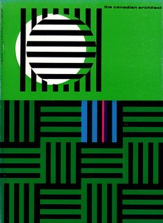 The Canadian architect - February 1966 Cover design by Laszlo Buday via flickr