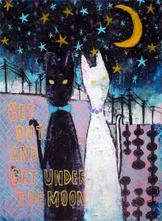 get out and get under the moon by pinkypilotsart on Etsy