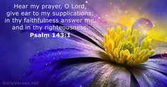 62 Bible Verses about Prayer - KJV - DailyVerses.net 1 Verse, Bible Verse Art, Bible Verses About Prayer, Bible Scriptures, Psalm 143 10, Popular Bible Verses, Throne Of Grace, Biblia Online, Daily Bible