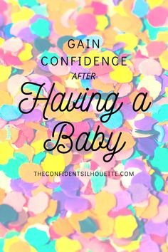 Having a baby can alter your confidence. It puts a lot of pressure on you to be the perfect parent. Here are 6 ways you can gain confidence after a baby. Silhouette Blog, How To Gain Confidence, Getting Pregnant, Having A Baby, Self Esteem, Confident, Parenting, Fit Pregnancy, Self Assessment