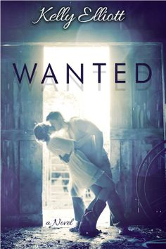 """""""Wanted"""" by Kelly Elliott!!! Excellent Book and Author!!! Love it!!"""
