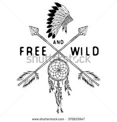 Dream catcher and crossed arrows, tribal legend in Indian style with traditional headdress. dreamcatcher with bird feathers and beads. Vector vintage illustration, Letters Free and Wild. isolated.