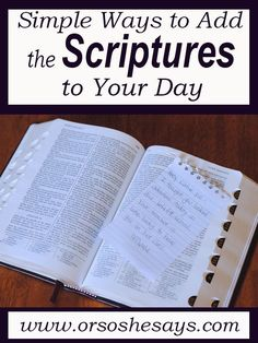 Simple Ways to Add the Scriptures to Your Day - Amidst the hustle and bustle of…