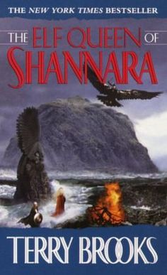 Shannara Reading Order | The Elf Queen of Shannara (Heritage of Shannara Series #3) by Terry ...