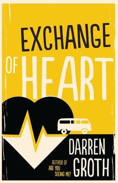 Exchange of Heart | Darren Groth | Random House Australia | August 2017 | OZ