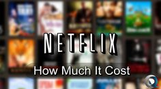 How Much Does Netflix Cost? - http://www.qdtricks.org/cost-of-netflix/