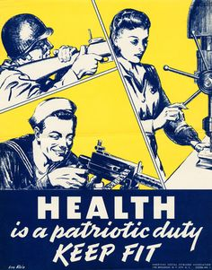 Health is a Patriotic Duty ~ 1940 US WWII poster from the American Social Hygiene Association
