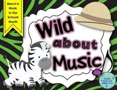 """""""Wild About Music"""" - March is Music In Our Schools Month poster/projector set"""