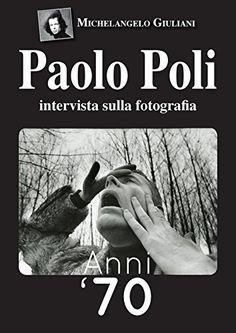 Paolo Poli intervista sulla fotografia: anni '70 (intervi...…