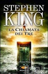 La chiamata dei tre. La torre nera. Vol. 2, Stephen King