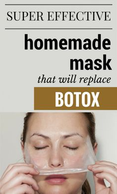 Super effective homemade mask that will replace Botox.