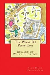 The Worst Pet Peeve Ever by Anne Marie Hanlon Cook - Temporarily FREE! @gmail @OnlineBookClub