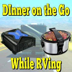 DInner on the Go While RVing... Read More: http://www.everything-about-rving.com/dinner-on-the-go-while-rving.html Happy RVing! #crockpot #everythingaboutrving #GoRVing #FindYourAWAY #RVlife #RVing #RV #RVs #RVers #Wanderlust #Explore #Adventure #Nature #