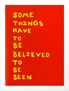 """$25 Madeleine L'Engle Quote """"Some things have to be believed to be seen"""" 8x10"""" giclee print fof felt handcut letters by Rachel Mayer #giclee #prints #papercutting #art #quotes #madeleinlengle"""