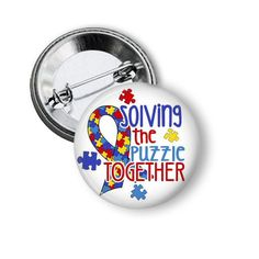 Autism Button Solving the Puzzle Together On by NannyGoatsCloset