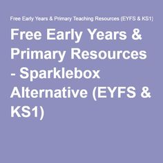 Free Early Years & Primary Resources - Sparklebox Alternative (EYFS & KS1)