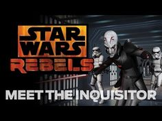 Star Wars Rebels: Meet the Inquisitor, the Empire's Jedi Hunter