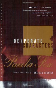 11/15/14 Desperate Characters: A Novel (Norton Paperback Fiction): Paula Fox, Jonathan Franzen: 9780393318944: Amazon.com: Books