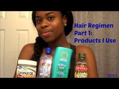 Hair Regimen Part 1: Products I Use (2013)