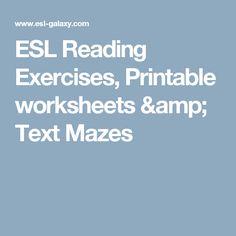 ESL-galaxy has Reading Exercises, Printable worksheets & Text Mazes. Printable Worksheets, Printables, English Phonics, Esl Lesson Plans, Esl Lessons, Maze, Spelling, Literacy, Exercises