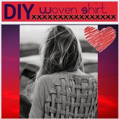 DIY:: woven shirt, created by the-beauty-nerds on Polyvore