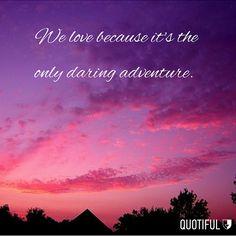 #love #adventure #quotes