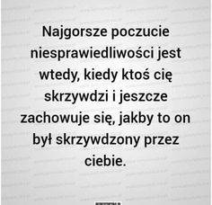 Skrzywdzony Real Quotes, Daily Quotes, Life Is Hard, My Life, Quotations, Qoutes, Polish Memes, Everything And Nothing, Crying