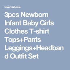 3pcs Newborn Infant Baby Girls Clothes T-shirt Tops+Pants Leggings+Headband Outfit Set