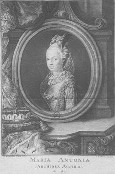 Marie Antoinette, engraving by Fritsch from a painting by Wagenschoen, 1770 (age Sent from the Austrian court to the future Louis XIV. It was the first portrait Louis ever saw of Marie Antoinette French History, European History, Women In History, European Style, Marie Antoinette, Louis Xvi, Maria Theresia, Tudor Dynasty, French Royalty