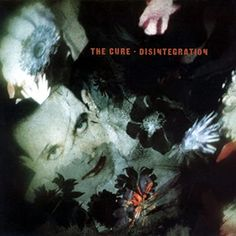 Review of The Cure's Disintegration