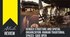 Article in Focus: Gender Structure and Spatial Organization: Iranian Traditional Spaces- SAGE Open #architecturephotography #homedecor #decor #architecturelovers #building #arquitectura #arquitetura #archilovers #home #homedesign #architettura #architectureporn #architects #Arch #Archdaily #RTF #architecture #arquitectura #sketch #design #elevation #art #architectdrw #architecturestudent #architexture