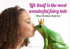 Life itself is the most wonderful fairy tale - quote bij Hans Christian Andersen via www.lovy.nl