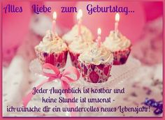 Alles Liebe zum Geburtstag... Jeder Augenblick ist kostbar