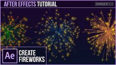 After Effects Tutorial: Create FIREWORKS with Trapcode Particular