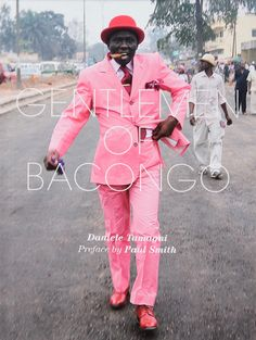 These are the Sapeurs of The Congo, they dress to creative perfection and they influence designers like Paul Smith. Be inspired.