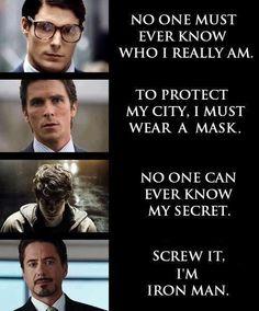 Hehehe....Iron man.