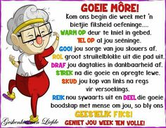 Walk For Life, Senior Humor, Evening Greetings, Blessed Week, Goeie More, Afrikaans Quotes, Monday Quotes, Special Quotes, Faith Hope Love
