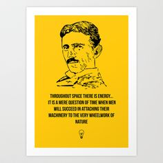 Tesla Quote  Art Print by Purshue - $15.00