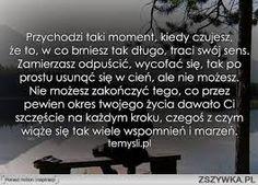 na marne cytaty - Szukaj w Google Cards Against Humanity, Thoughts, Quotes, Google, Polish, Education, Baking, Photography, Black