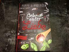 Anzeige: Taste of Love – Geheimzutat Liebe _ Poppy J. Andersons Buch inspiriert Herz und Gaumen | Fashion Insider Magazin