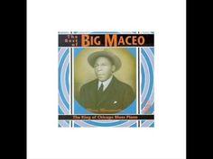 Worried Life Blues, Big Maceo Merriweather #Blues #Music