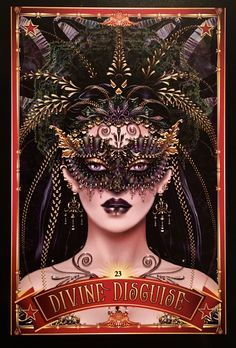 """Daily Angel oracle card: Divine Disguise, from the Divine Circus Oracle Card deck, by Alana Fairchild artwork by Maxine Gadd Divine Disguise: """"Some blessings are obvious – the door that… Deck Of Cards, Card Deck, Diana Cooper, Lotus, Animal Spirit Guides, Oracle Tarot, Divine Mother, Doreen Virtue, Angel Cards"""