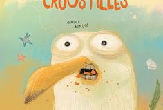« La mouette aux croustilles » : une réflexion éthique sur la malbouffe Science Education, Kids Education, Album Jeunesse, Fairy Tales For Kids, French Movies, Children's Literature, Children's Book Illustration, Book Illustrations, Book Cover Design