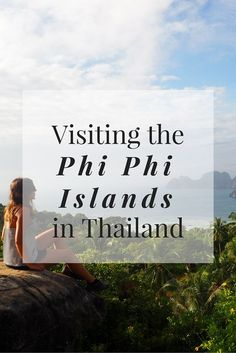 Visiting the Phi Phi Islands in Thailand www.girlxdeparture.com