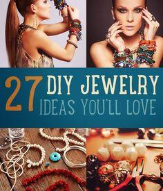 27 DIY Jewelry Ideas You Will Love